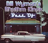 The Best of Bill Wyman's Rhythm Kings