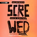 Screwed | Eoin Colfer