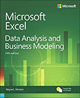 Microsoft Excel Data Analysis and Business Modeling, 5th Edition Front Cover