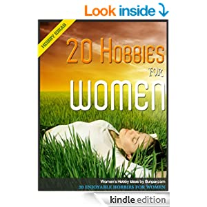 20 enjoyable hobbies for women women 39 s hobby ideas for Craft hobbies for women