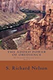 img - for The Added Power of Obedience: The Powerful Christian Series Book 3 (Volume 3) book / textbook / text book