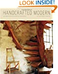 Handcrafted Modern: At Home with Mid-...