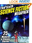 The Sixth Science Fiction Megapack: 2...