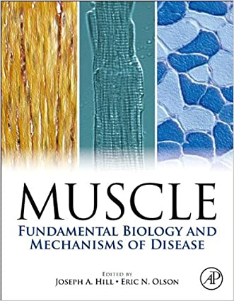 Muscle 2-Volume Set: Fundamental Biology and Mechanisms of Disease written by Joseph Hill