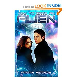 How to Date an Alien: My Alien Romance