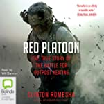 Red Platoon: A True Story of American...