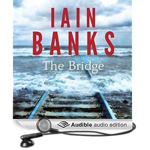 The Bridge (Unabridged)