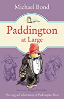 Paddington At Large (Paddington Bear Book 5)