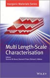 img - for Multi Length-Scale Characterisation: Inorganic Materials Series book / textbook / text book