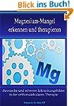Magnesium-Mangel erkennen und therapi...