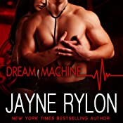 Dream Machine | [Jayne Rylon]