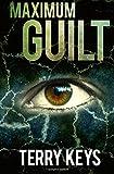 img - for Maximum Guilt (Hidden Guilt) (Volume 2) book / textbook / text book