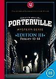 Porterville (Darkside Park): Edition III (Folgen 13-18)