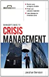 Manager's Guide to Crisis Management (Briefcase Books Series)