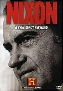 Nixon - A Presidency Revealed