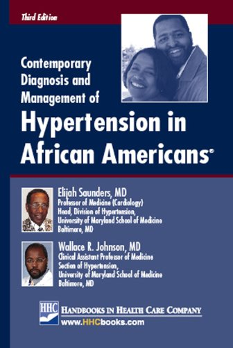 Contemporary Diagnosis and Management of Hypertension in African Americans