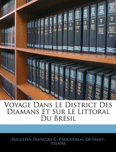 Voyage Dans Le District Des Diamans Et Sur Le Littoral Du Brésil