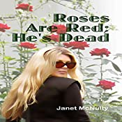 Roses Are Red; He's Dead: A Mellow Summers Paranormal Mystery, Book 9 | Janet McNulty