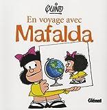 En voyage avec Mafalda (French Edition) (2723456579) by Quino