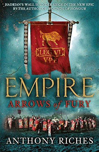 Arrows of Fury (Empire, #2)
