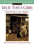 Uncle Toms Cabin: Or, Life Among the Lowly (Signet Classics)