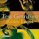 Roter Engel Hörbuch von Tess Gerritsen Gesprochen von: Michael Hansonis