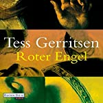 Roter Engel | Tess Gerritsen
