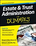 Estate and Trust Administration For D...