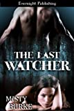 img - for The Last Watcher book / textbook / text book