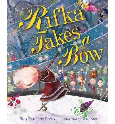 rifka-takes-a-bow-by-perlov-rebecca-rosenberg-authorpaperback