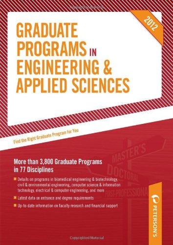 Graduate Programs In Engineering & Applied Sciences 2012 (Grad 5) (Peterson'S Graduate Programs In Engineering & Applied Sciences (Book 5))