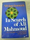 In Search of Ali Mahmoud; An American Woman in Egypt. (0841502420) by Gornick, Vivian