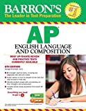 Barrons AP English Language and Composition, 6th Edition
