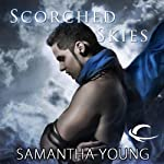 Scorched Skies (       UNABRIDGED) by Samantha Young Narrated by Emily C. Michaels