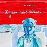 Il Gioco Del Silenzio by Nichelodeon (2010-11-01)