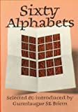 img - for Sixty Alphabets book / textbook / text book