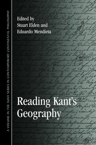 Reading Kant's Geography (SUNY Series in Contemporary Continental Philosophy)