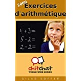 2000 Exercices d'arithmétique (Chit Chat World Wide) (French Edition) PDF