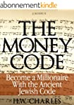 The Money Code: Become a Millionaire...
