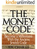 The Money Code: Become a Millionaire With the Ancient Jewish Code (English Edition)