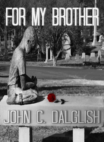 Free Kindle Book : FOR MY BROTHER (Det. Jason Strong(CLEAN SUSPENSE Book 3)