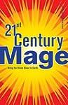 21st Century Mage: Bring the Divine D...