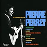 Les Plus grands succ�s de Pierre Perret