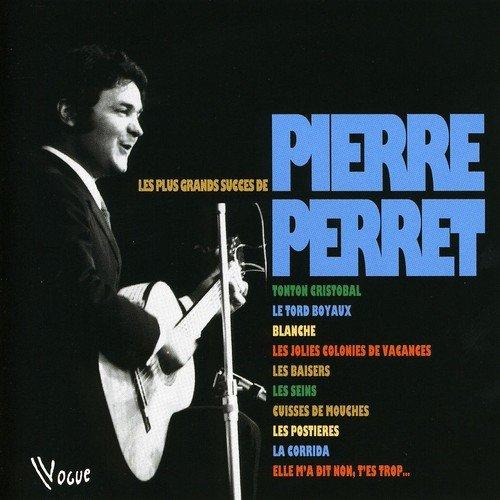 Pierre Perret - Les Plus Grands Succès de Pierre Perret - Zortam Music