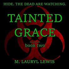 Tainted Grace: The Grace Series, Book 2 Audiobook by M. Lauryl Lewis Narrated by Artie Rose
