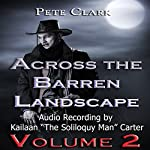 Across the Barren Landscape #2 | Pete Clark