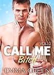 Call me Bitch - 3 (Versione Italiana)...