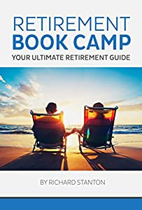 Retirement Book Camp: Your Ultimate Retirement Guide by Fusion Publications