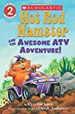 Hot Rod Hamster and the Awesome ATV Adventure! (Scholastic Readers)
