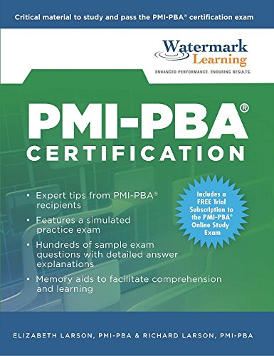 PMI-PBA Certification Study Guide, by Elizabeth Larson, Richard Larson